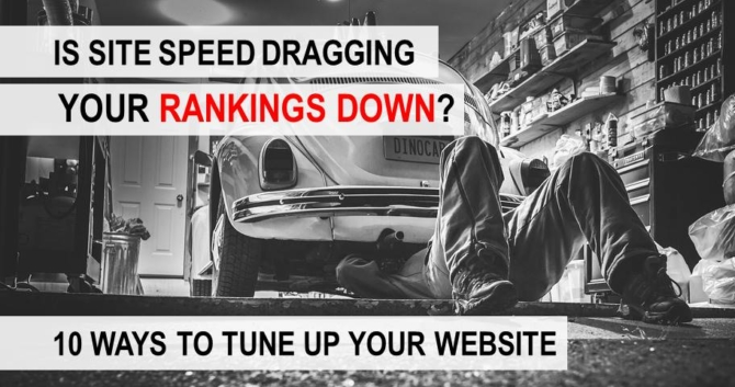 10 Ways to Improve Site Speed